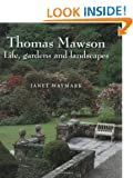 Thomas Mawson: Life, Gardens and Landscapes