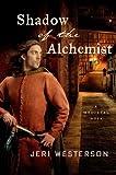 Shadow of the Alchemist: A Medieval Noir (A Crispin Guest Medieval Noir Book 6)
