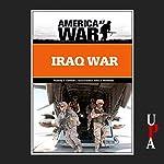 Iraq War: Revised Edition | Rodney P. Carlisle