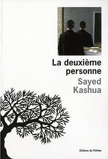 La deuxième personne, Kashua, Sayed