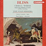 Bliss: Choral Works