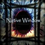 Native Window (Vinyl)