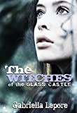 The Witches of the Glass Castle (The Witches of Glass Castle Series Book 1)