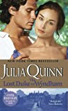 The Lost Duke of Wyndham (Two Dukes of Wyndham, Book 1) (0060876107) by Quinn, Julia