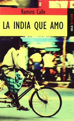 La India que amo (NO FICCIÓN)