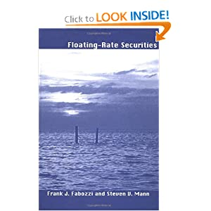 Floating-Rate Securities Frank J. Fabozzi and Steven V. Mann