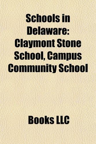 Schools in Delaware: Blue Ribbon Schools in Delaware, Boarding Schools in Delaware, Charter Schools in Delaware, Delaware School Stubs