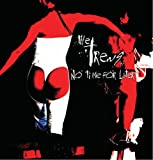 The Trews - No Time For Later