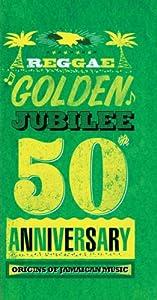 Reggae Golden Jubilee - Origins Of Jamaican Music [4 CD]