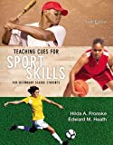 img - for Teaching Cues for Sport Skills for Secondary School Students (6th Edition) by Fronske Hilda A. (2014-04-30) Paperback book / textbook / text book