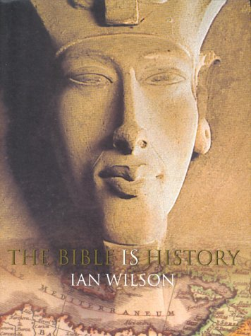 Bible Is History, IAN WILSON