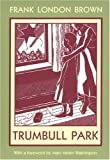 Trumbull Park (Northeastern Library of Black Literature)
