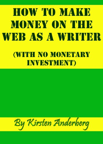 How To Make Money on the Web as a Writer (with No Monetary Investment)