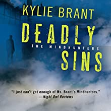 Deadly Sins (       UNABRIDGED) by Kylie Brant Narrated by Bronson Pinchot