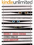 Double-Edged Sword (Kindle Single)