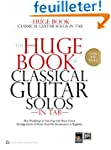 Huge Book of Classical Guitar Solos T...