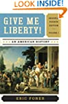 Give Me Liberty!: An American History...
