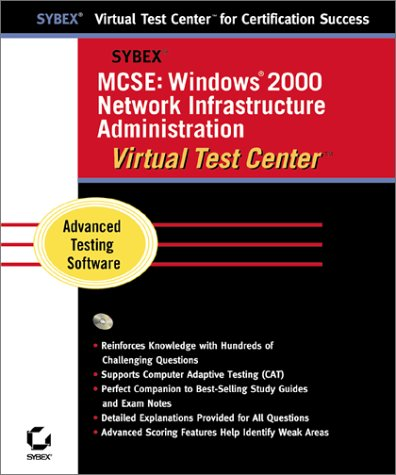 MCSE: Windows 2000 Network Infrastructure Administration Virtual Test Center
