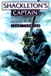 Shackleton's Captain: A Biography of...