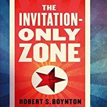 The Invitation Zone Audiobook by Robert Boynton Narrated by Jeff Harding