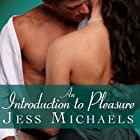 An Introduction to Pleasure: Mistress Matchmaker Series, Book 1 Hörbuch von Jess Michaels Gesprochen von: Carmen Rose