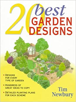 20 best garden designs tim newbury 9780706376425 amazon for Landscape design books