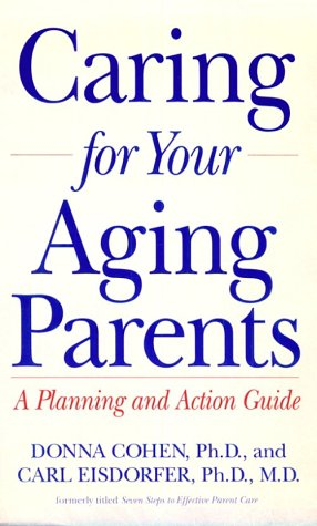 Caring for Your Aging Parents, Donna Cohen