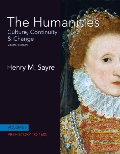 The Humanities: Culture, Continuity and Change, Volume I:...