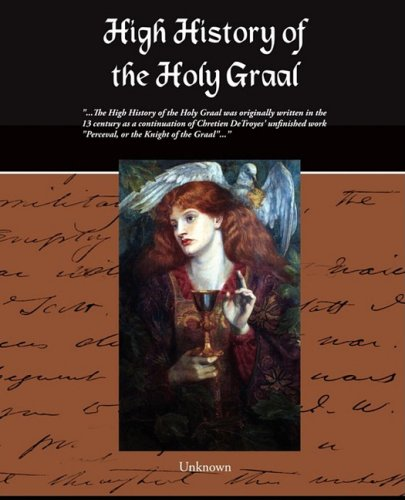 High History of the Holy Graal