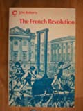The French Revolution (0192158228) by J.M. Roberts