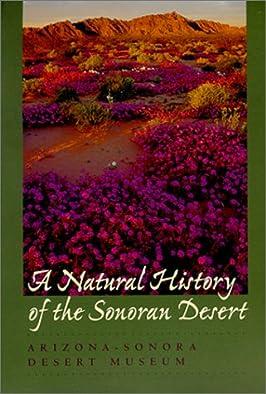 A Natural History of the Sonoran Desert (Arizona Sonora Desert Museum)