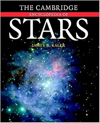 The Cambridge Encyclopedia of Stars written by James B. Kaler
