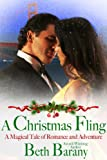 A Christmas Fling: A Magical Tale of Romance and Adventure