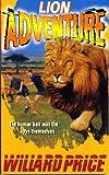 Lion Adventure (0099183617) by Price, Willard
