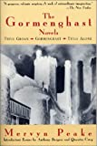 img - for The Gormenghast Novels (Titus Groan / Gormenghast / Titus Alone) book / textbook / text book