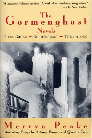 The Gormenghast Trilogy 1: Titus Groan