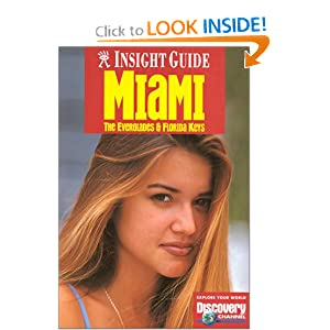 Insight Guide Miami (Insight Guides) Freddy Hamilton