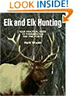 Elk & Elk Hunting