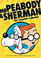 The Complete Mr. Peabody & Sherman Collection