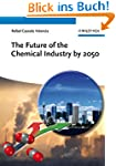 The Future of the Chemical Industry b...