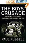 The Boys' Crusade: American G.I.s in...