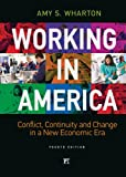 img - for Working in America: Continuity, Conflict, and Change in a New Economic Era, Fourth Edition book / textbook / text book