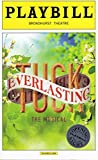 img - for TUCK EVERLASTING Official Opening Night Playbill - April 26, 2016 - Broadhurst Theatre book / textbook / text book