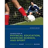 Foundations of Physical Education, Exercise Science, and Sport ~ Deborah Wuest