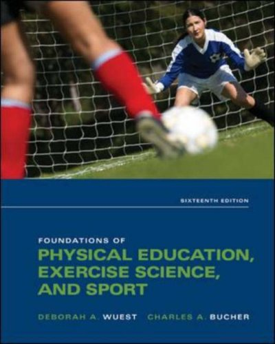 Foundations of Physical Education, Exercise Science, and...