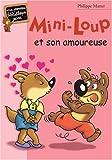 """Afficher """"Mini-Loup n° 15<br /> Mini-Loup et son amoureuse"""""""
