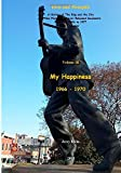 Jerry Klein My Happiness 1966 - 1970: A History of The King and the City In New Photos and Never-Released Documents From 1966 to 1970: Volume 3 (Elvis and Memphis)