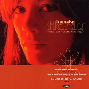 Francoise Hardy Greatest Recordings