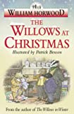 The Willows at Christmas (Tales of the Willows) (0006510264) by Horwood, William