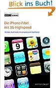 iPhone 3G - iPod, Telefon und Internet : Mobiles Multimedia von Apple mit integriertem Fun-Faktor